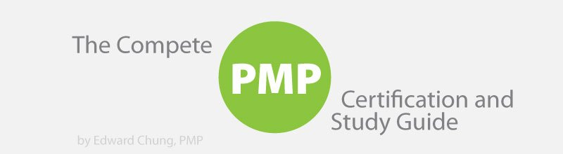 The Complete PMP Certification and Study Guide (for PMBOK 5)