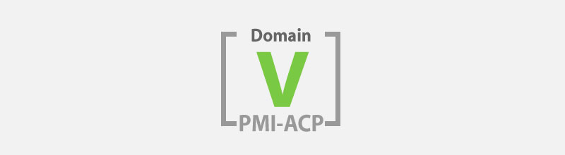 PMI-ACP Study Notes: Domain V Adaptive Planning