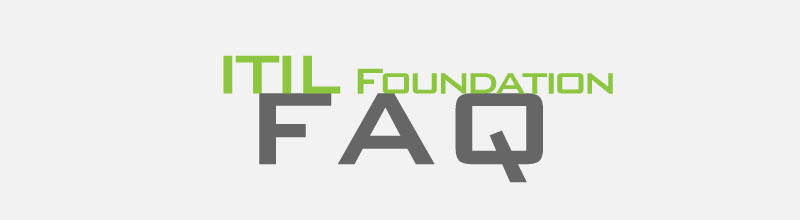 ITIL v3 Foundation Exam 2011 FAQ