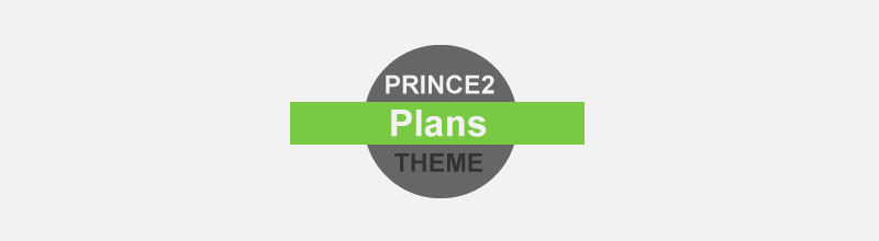 PRINCE2 Foundation Certification Notes 7: Plans Theme