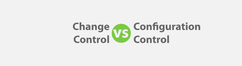 Change Control vs Configuration Control for PMP Exam