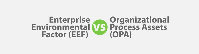 EEF vs OPA for PMP Exam